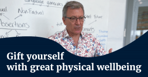 Gift yourself with a great physical wellbeing