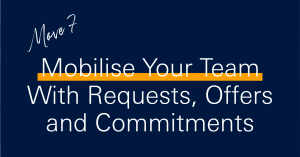 10 moves to boost productivity in 2021 - Mobilise your team with requests, offers and commitments