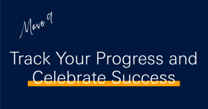 10 moves to boost productivity in 2021 - Track your progress and celebrate success