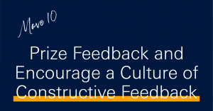 10 moves to boost productivity in 2021 - Prize feedback and encourage a culture of constructive feedback